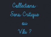 Les collections Viki: sans concurrence à Sens Critique
